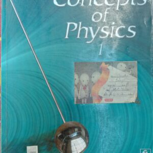 Concept of Physics Part 1 by HC Verma
