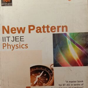 Arihant New Pattern Physics Book By DC Pandey For JEE